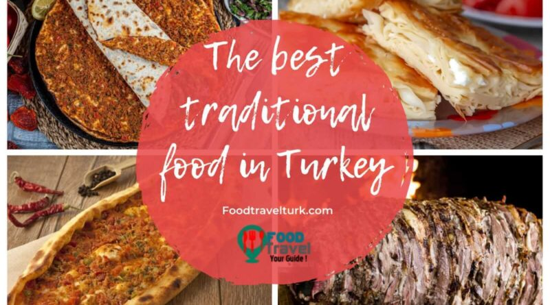 The Best Traditional Food In Turkey